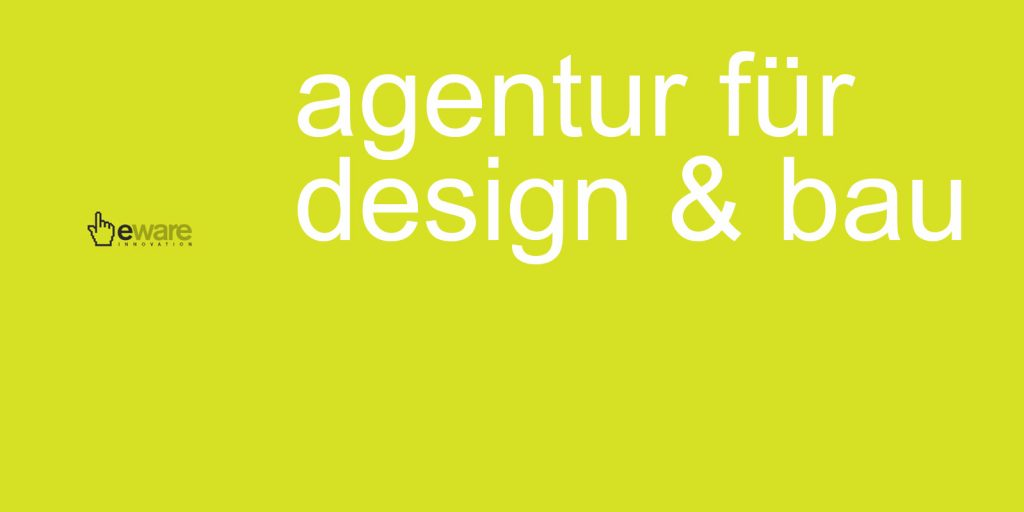 eware Innovation - Agentur für Design und Bau